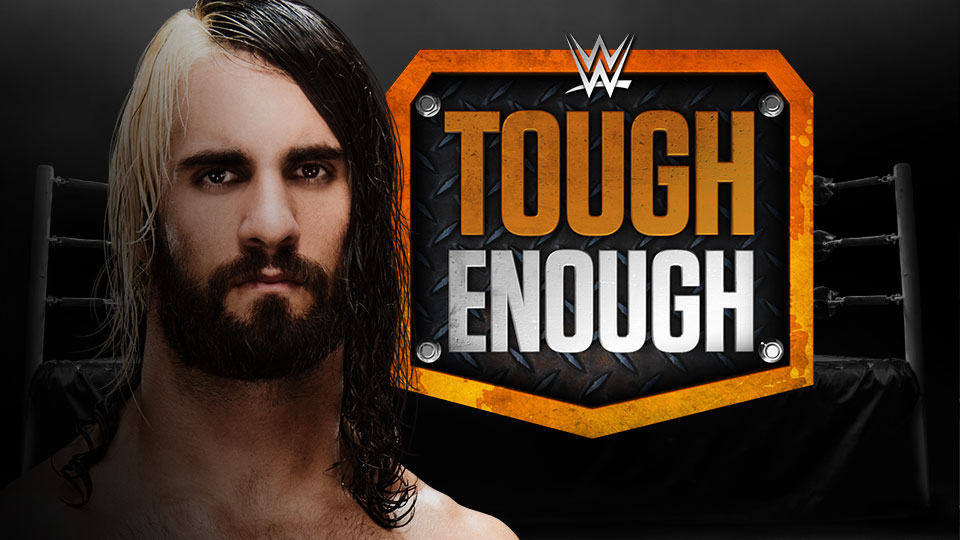 seth rollins tough enough