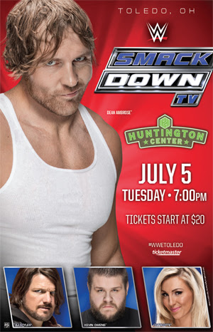 WWE Smackdown in Toledo, OH July 5th